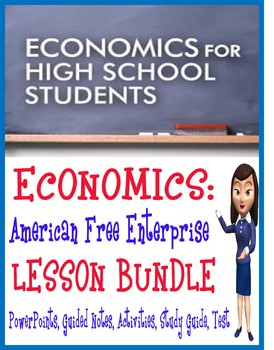 High School Economics American Free Enterprise BUNDLE PowerPoints & More