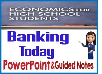 High School Economics Banking Today PowerPoint with Guided Notes and Quiz