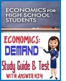 High School Economics Demand Study Guide & Test with KEY