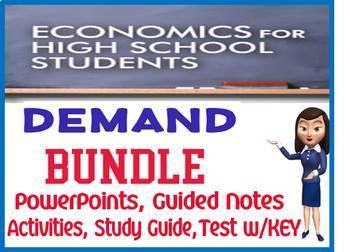 High School Economics Demand Unit BUNDLE PowerPoints, Guided Notes, Test
