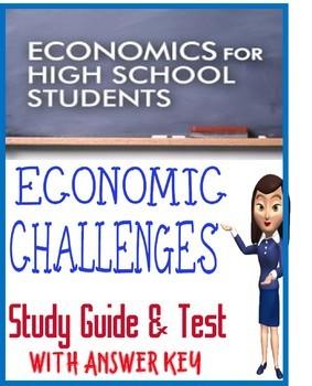 High School Economics Economic Challenges Study Guide & Test with KEY