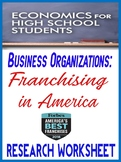 High School Economics Franchising in America Research Worksheet