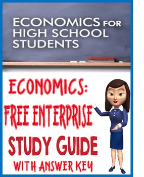 High School Economics Free Enterprise Study Guide with KEY