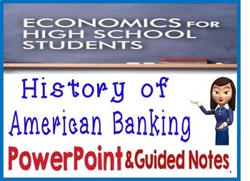 High School Economics History of American Banking PowerPoint Guided Notes