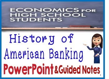 High School Economics History of American Banking PowerPoint Guided Notes Quiz