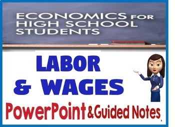 High School Economics Labor & Wages PowerPoint & Guided Notes Activity Quiz
