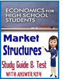 High School Economics Market Structures Study Guide & Test with KEY