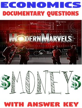 High School Economics Modern Marvels MONEY documentary questions with  KEY