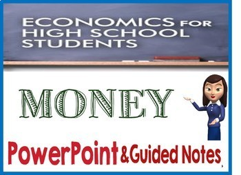 High School Economics Money PowerPoint with Guided Notes and Quiz