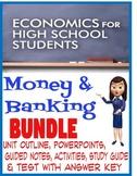 High School Economics Money and Banking BUNDLE PowerPoints, Activities Test