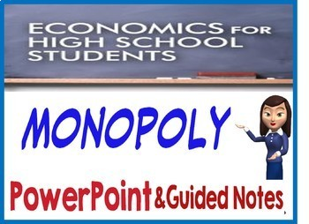 High School Economics Monopoly PowerPoint & Guided Notes with Quiz