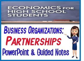 High School Economics Partnership PowerPoint with Guided Notes with Quiz