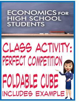 High School Economics Perfect Competition Foldable Cube