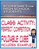 High School Economics Perfect Competition Foldable Cube wi