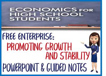 High School Economics Promoting Wealth & Stability PowerPoint & Guided Notes