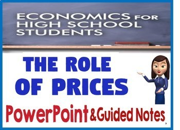 High School Economics Role of Prices PowerPoint & Guided Notes with Quiz