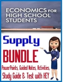 High School Economics SUPPLY BUNDLE PowerPoints, Guided Notes, Study Guide, Test