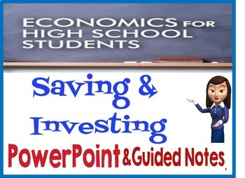 High School Economics Saving & Investing PowerPoint with Guided Notes and Quiz
