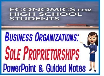 High School Economics Sole Proprietorship PowerPoint with Guided Notes Quiz