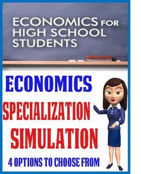 High School Economics Specialization Simulation 4 Options  Discussion Questions