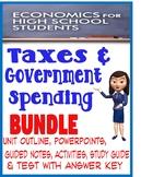High School Economics Taxes & Government Spending BUNDLE PowerPoints, Activities