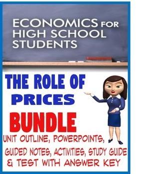 High School Economics The Role of Prices BUNDLE PowerPoints Activities Test KEY