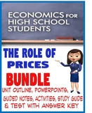 High School Economics The Role of Prices BUNDLE PowerPoint