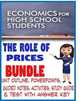 High School Economics The Role of Prices BUNDLE PowerPoints Activities Test Key