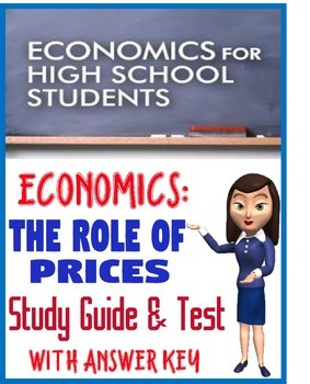 High School Economics The Role of Prices Study Guide & Test with KEY