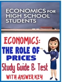 High School Economics The Role of Prices Study Guide & Tes