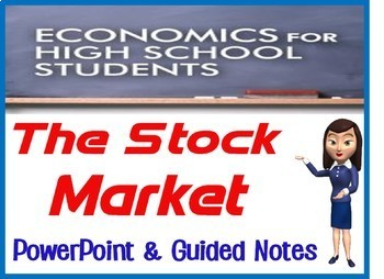High School Economics The Stock Market PowerPoint with Guided Notes and Quiz