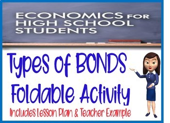 High School Economics Types of Bonds Foldable