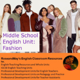 Middle School English: Fashion Unit for Grades 7-8