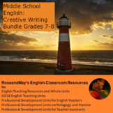 Middle School English: Creative Writing Bundle for Grades 7-8
