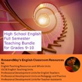 High School English: Full Semester Teaching Bundle for Gra