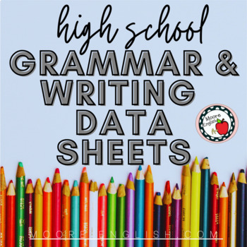 High School English Writing and Grammar Data Sheets