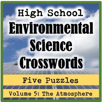 AP/General High School Environmental Science Crosswords Volume 5: The Atmosphere