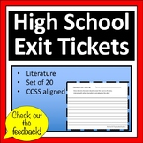 High School Exit Tickets / Exit Slips      Literature *CCSS Aligned