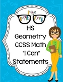 """Geometry HS Math CCSS """"I Can"""" Statements"""