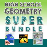 High School Geometry Super Bundle