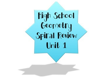 High School Geometry Unit 1 Spiral Review