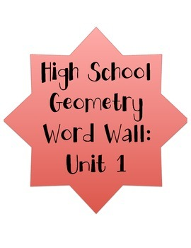 High School Geometry Word Wall Unit 1