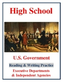 High School Government: Executive Departments & Independent Agencies