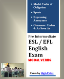 High School Grade 11 Pre Intermediate ESL / EFL English Exam Modal Verbs