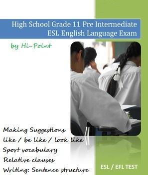 High School Grade 11 Pre Intermediate ESL English Language Exam