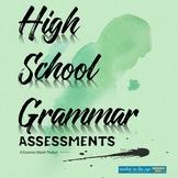 High School Grammar Assessments (Quarterly) for Grades 9-1