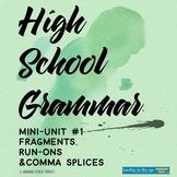 High School Grammar Mini-Unit #1: Fragments & Run-Ons With Assessment! {CCSS}