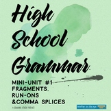 High School Grammar Mini-Unit: Fragments & Run-Ons With As
