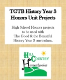 High School Honors Unit Projects for The Good & the Beauti