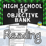 High School IEP Goal Objective Bank for Reading